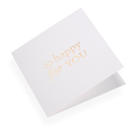 "Carte double, papier coton, ""So happy for you"", doré"