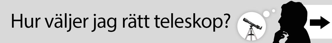 Hur väljer jag rätt teleskop?