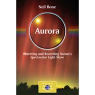 Aurora - Observing and Recording Nature's Spectacular Light Show