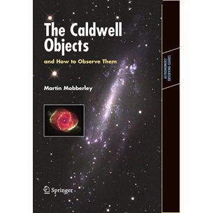 The Caldwell Objects and How to Observe Them