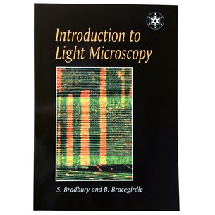 Introduction to Light Microscopy: Bradbury et al