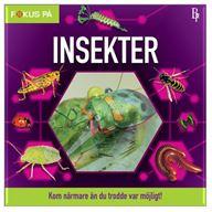 Fokus på: Insekter