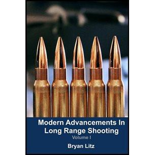 Modern Advancements in Long Range Shooting: Volume I