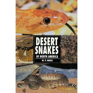Desert Snakes Of North America - W.P.Warare