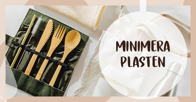 Minimera plasten