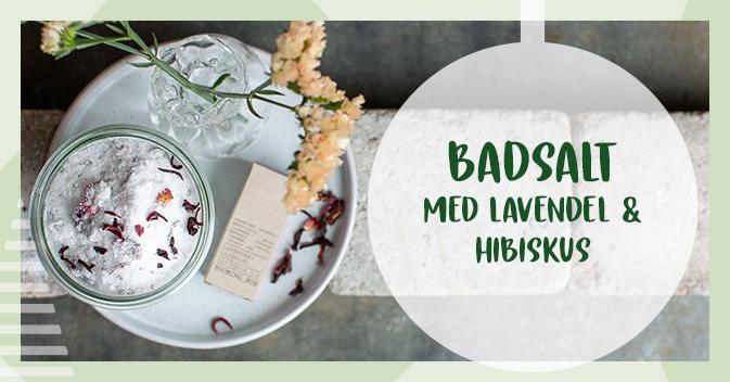 Recept på badsalt med lavendel och hibiskus