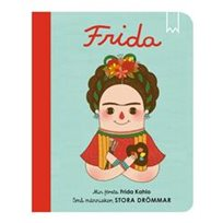 Pekbok små människor stora drömmar - Frida Kahlo